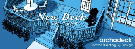 New_Deck_New_Year_archadeck_Maryland_silver_spring_chevy_chase_Columbia_Montgomery_ Wheaton_Glen_Burnie_Hagerstown_Bethesda_Baltimore_Annapolis